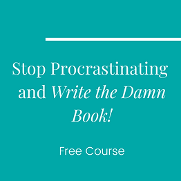 Stop Procrastinating and Write the Damn
