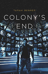 Colony's End Tarah Benner