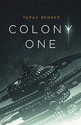 Colony One Kindle Tarah Benner