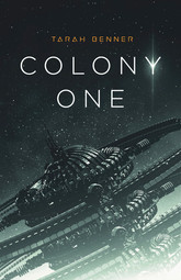 Colony One (Book One in The Elderon Chronicles)