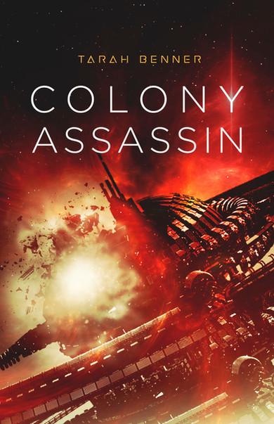 Colony Assassin (Book Three in the Elderon Chronicles)