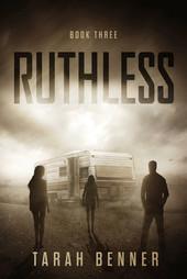 Ruthless (The Lawless Saga, Book Three)