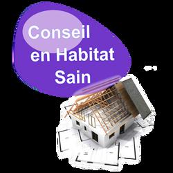 Conseil en Habitat Sain