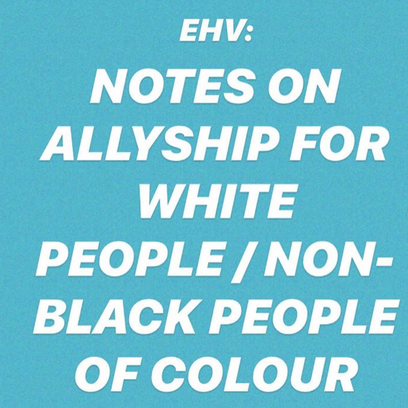 Notes on Allyship: Information Pack for white people & non-white people of colour