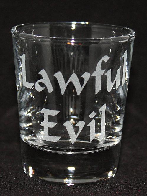 Lawful Evil Shot Glass