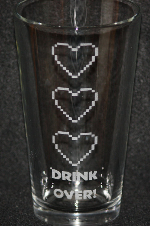 Drink Over Life Hearts Pint Glass