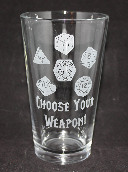Choose Your Weapon RPG Gaming Dice Pint Glass