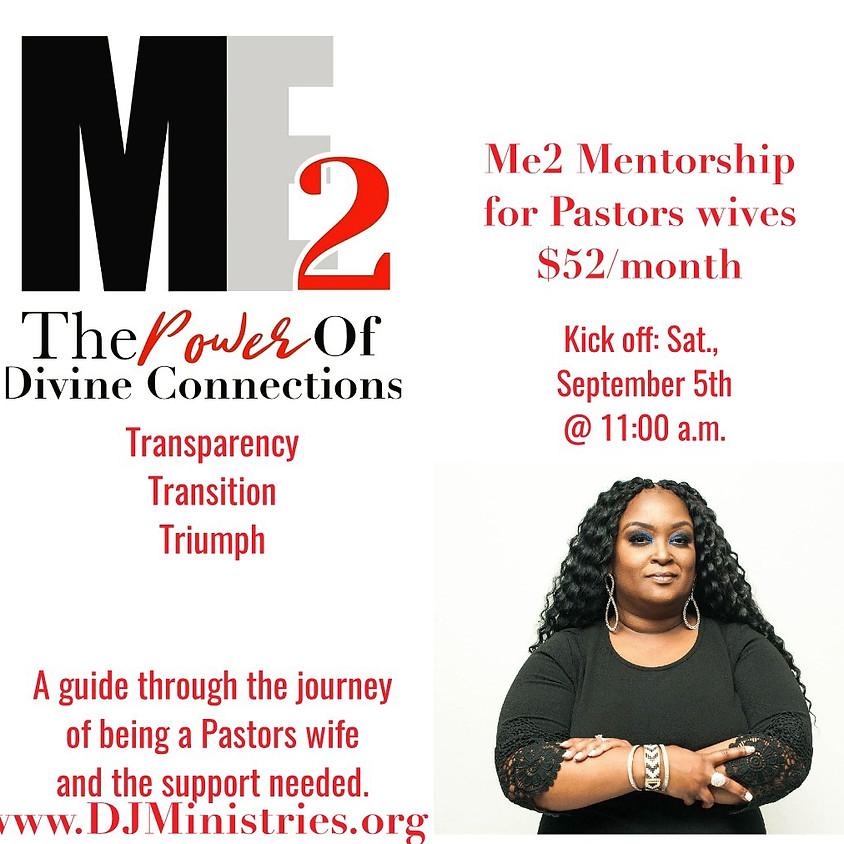 Me2 Mentorship Program for Pastors Wives