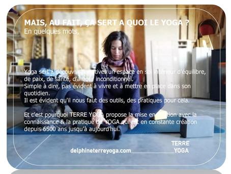 Mais ça sert à quoi le Yoga ?