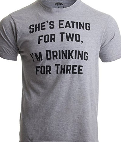 Shes Eating for Two T Shirt