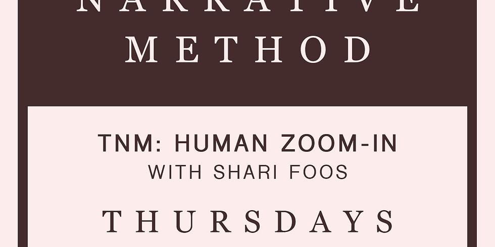 TNM: Human Zoom-In with Shari Foos