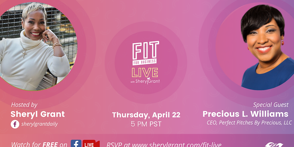 """FIT LIVE! Talking """"Pitching for Profit"""" with Precious L. Williams"""