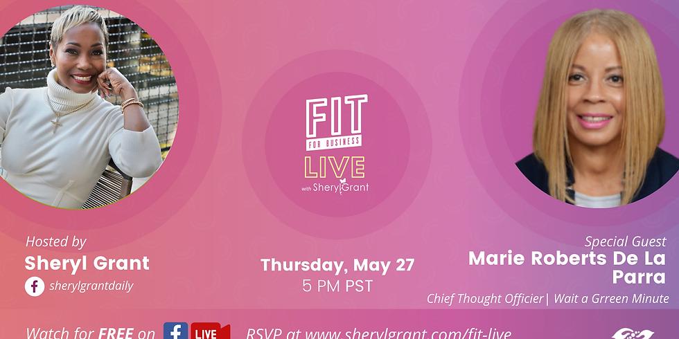 "FIT LIVE! Talking ""The Value of Success Coaching"" with Marie Roberts De La Parra!"