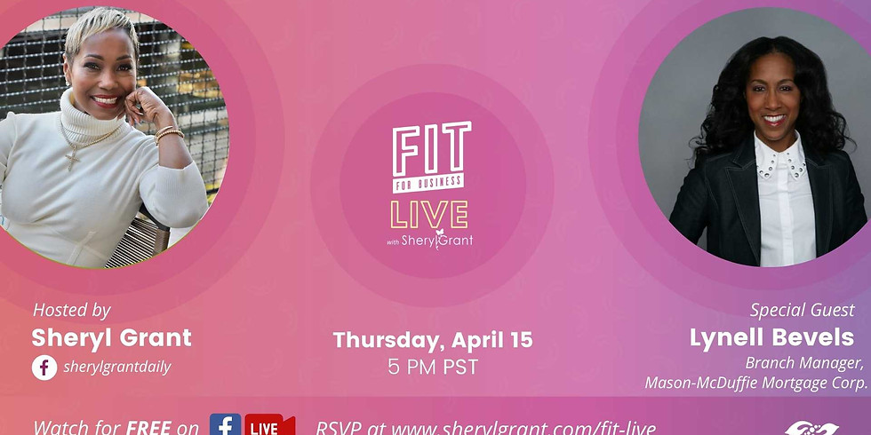 """FIT LIVE! Talking """"The Power of Community & Collaboration"""" with Mortgage Lending Expert Lynell Bevels"""