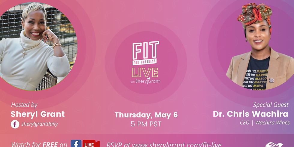 """FIT LIVE! Talking """"Wine, Health & Entrepreneurship"""" with the founder of Wachira Wines, Dr. Chris Wachira!"""