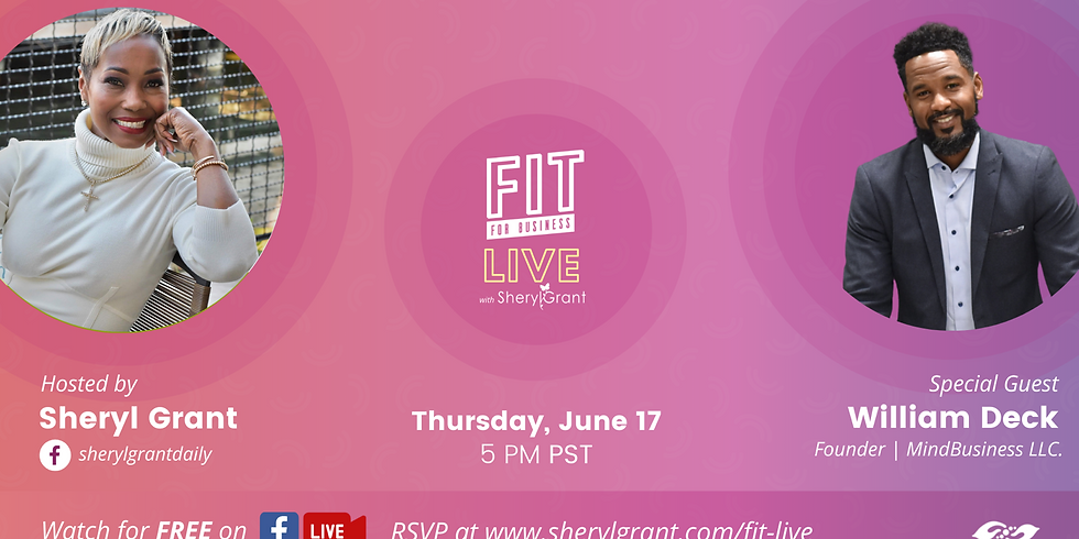 """FIT LIVE! Talking """"Mind-Shifting Techniques"""" with MindBusiness Success Consultant William Deck"""