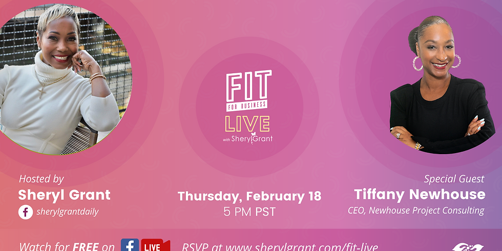 """FIT LIVE! Talking """"Running Your Small Business with a Big Business Mindset"""" with Executive Consultant Tiffany Newhouse!"""