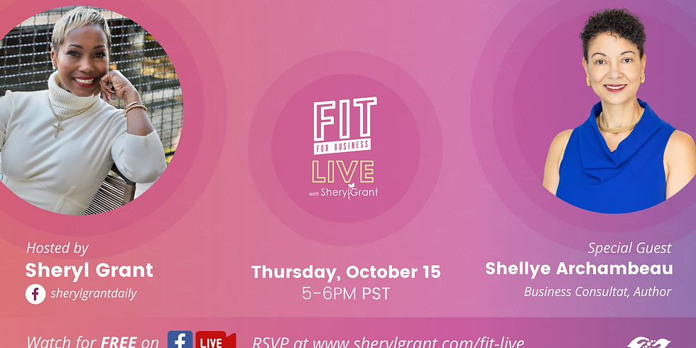 """FIT LIVE! Talking """"Pathways to Success in Corporate America as a Woman of Color"""" with Shellye Archambeau!"""