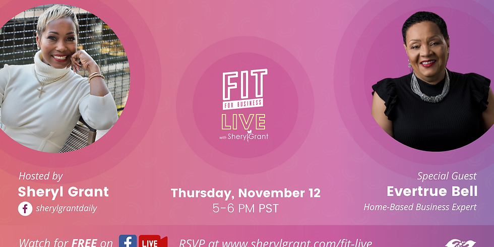 """FIT Live! Talking """"Steps to Building a Dynamic Home-Based Business"""" with Evertrue Bell!"""