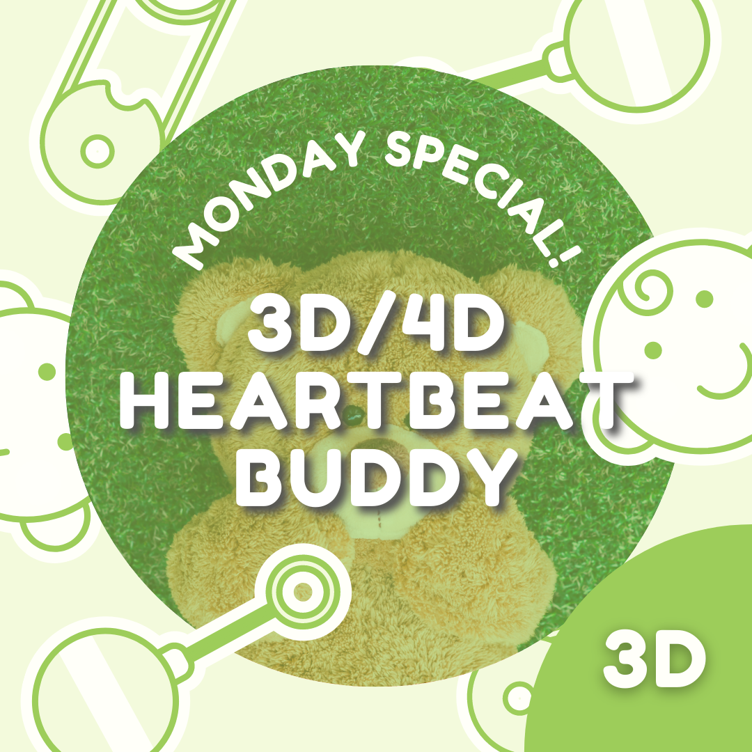 MONDAYS ONLY! 3D/4D Heartbeat Buddy