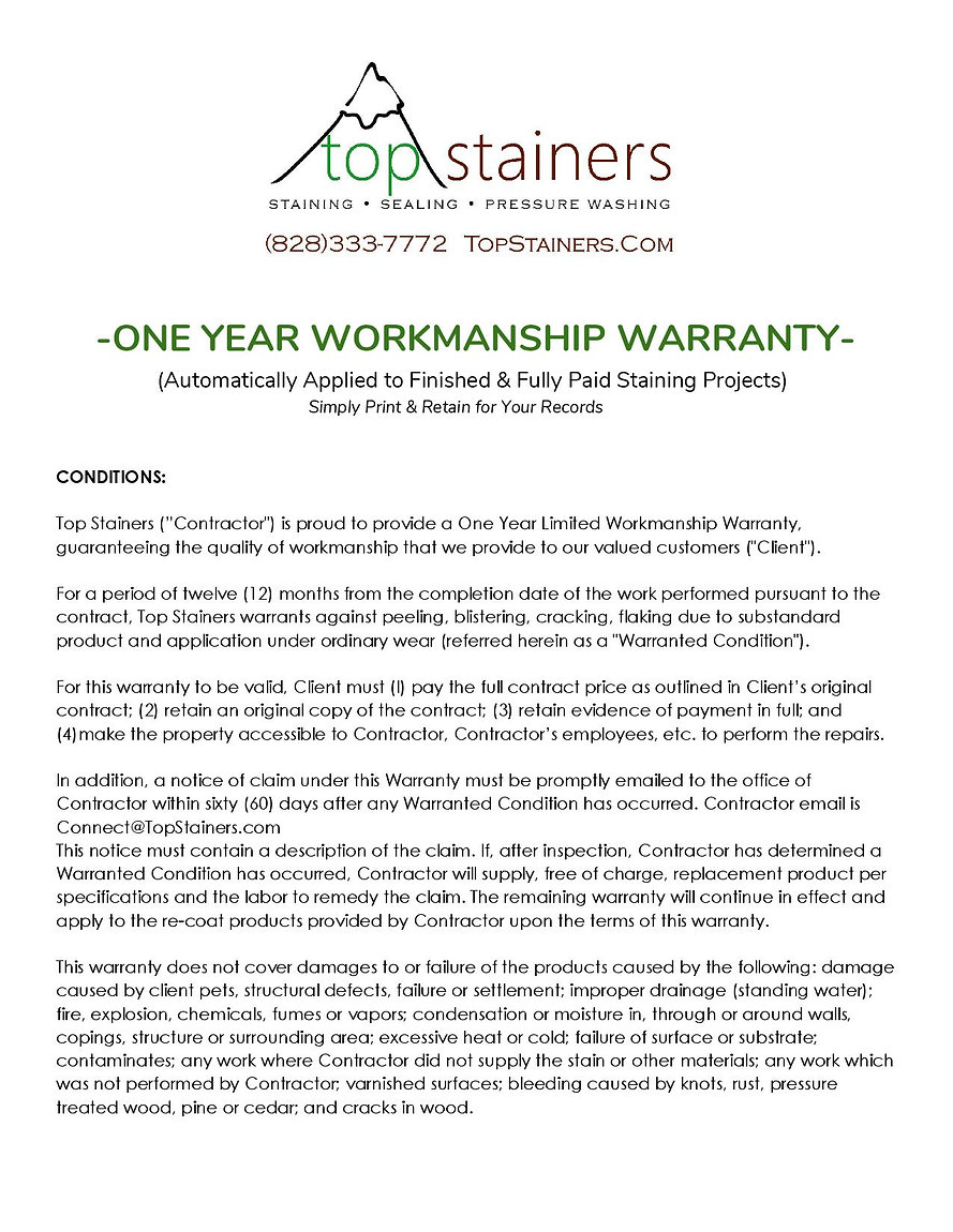 Top Stainers ONE YEAR WORKMANSHIP WARRAN
