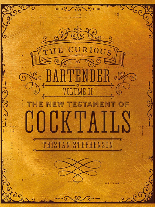 The Curious Bartender Volume 2 by Tristan Stephenson