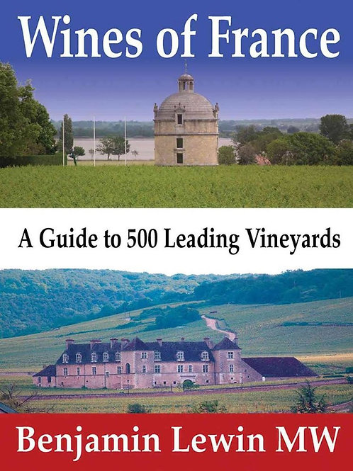 Wines of France by Benjamin Lewin MW
