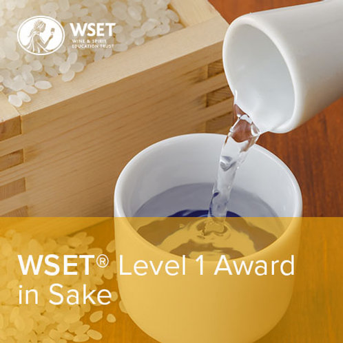 WSET Level 1 Award in Sake (Online Theory + In-Person Tasting & Revision)