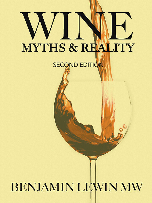 Wine Myths & Reality (2nd Edition) by Benjamin Lewin MW