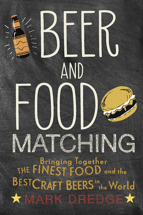 Beer and Food Matching by Mark Dredge
