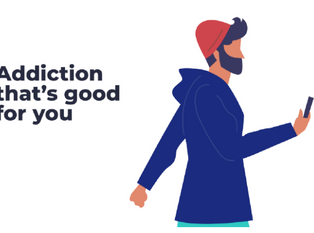 Addiction that's good for you!