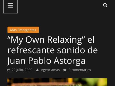 http://www.agenciamas.cl/2020/07/my-own-relaxing-el-refrescante-sonido-de-juan-pablo-astorga/