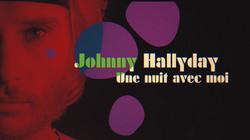 Johnny Hallyday - La nuit avec moi