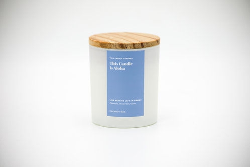 This Candle is Aloha - Plumeria, Ocean Mist, Ozone