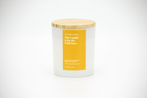 This Candle is for the Wild Ones - Agave, Sage, Hemp, Vetiver