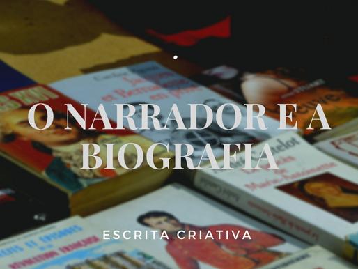O Narrador e a Biografia