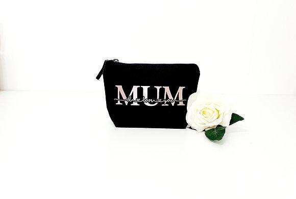 Mum I Love You - Canvas Make Up Bag