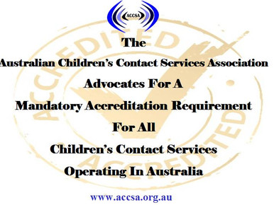 ACCSA Campaigns for a Mandatory Accreditation Requirement for all Children's Contact Services Op