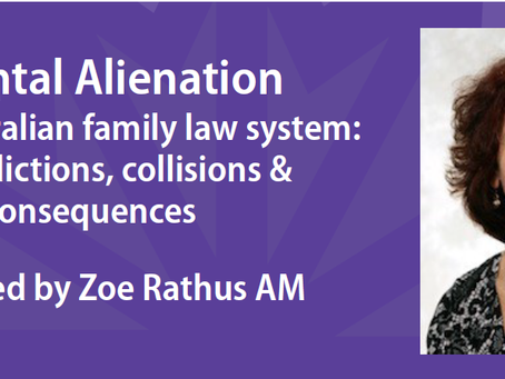 Webinar: Parental Alienation in the Australian Family Law System