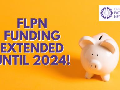 FLPN funding has been extended until 2024!