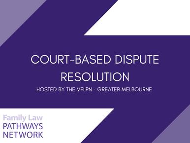 Event Report: Court-Based Dispute Resolution Webinar