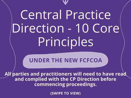 The FCFCOA: Central Practice Direction – 10 Core Principles