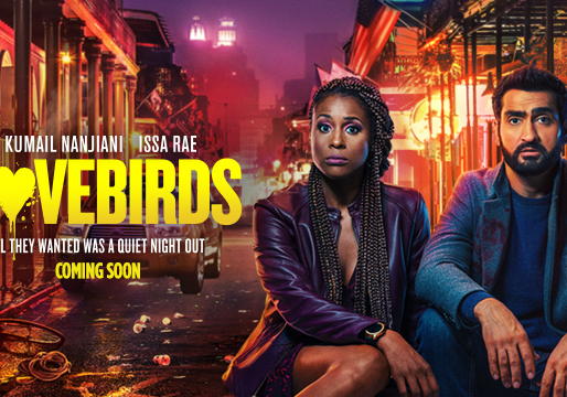 """""""Lovebirds"""" Out Now on Netflix!"""