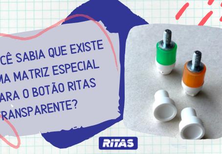 Você sabia que existe uma matriz especial para o botão de pressão Ritas transparente?