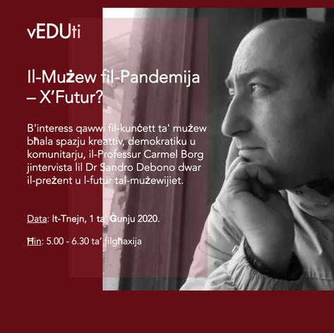 Il-Muzew fil-Pandemija - X'Futur?