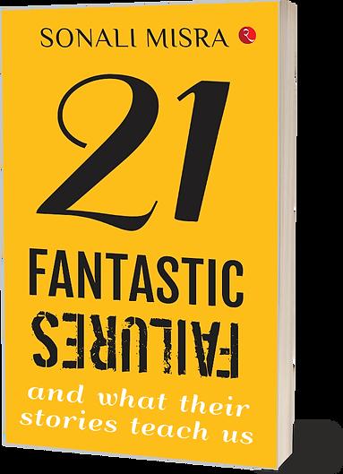 21 Fantastic Faliures, Book, Real Life Stories book,