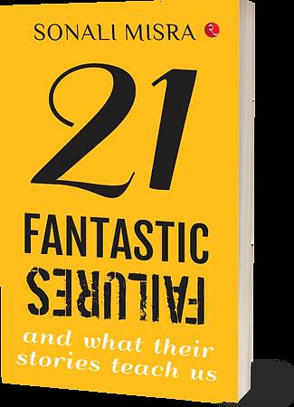 21 Fantatstic Faliures, Book, Real Life Stories Book,