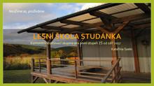 Lesní škola Studánka - vize a základní koncept