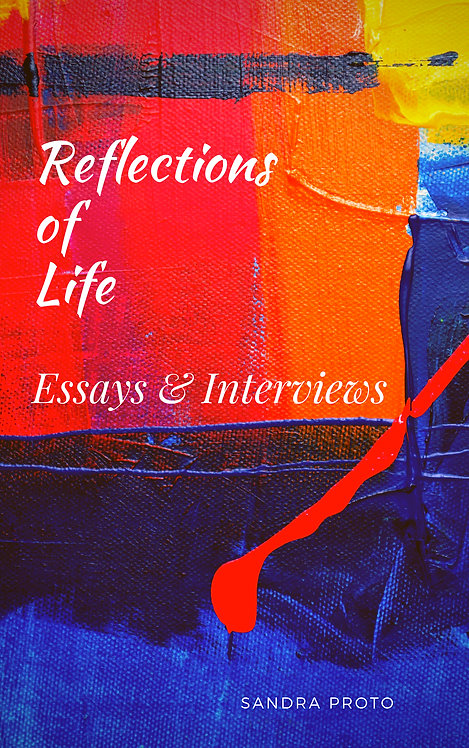 Reflections of Life: Essays & Interviews