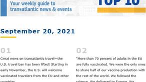 EU in the US Top 10 published - September 20, 2021. Transatlantic travel restarting!
